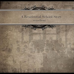 Image for 'A Residential School Story'