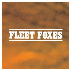 Image for 'The Complete Collection: Fleet Foxes'