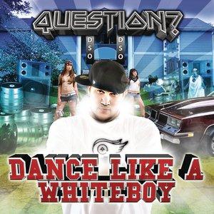 Image pour 'Dance Like A Whiteboy'