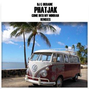 Image for 'Phatjak & Ukraine'