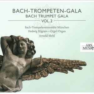 Image for 'Bach Trumpet Gala, Vol. 2 (Mehl)'