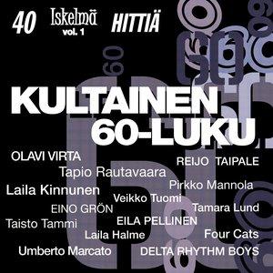 Image for 'Kultainen 60-luku - 40 Iskelmähittiä 1'
