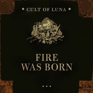 Image for 'Fire Was Born'