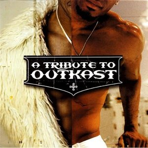 Image for 'A Tribute to Outkast'
