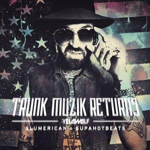 'Trunk Muzik Returns'の画像