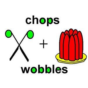 Immagine per 'Chops n Wobbles'