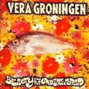 Image for 'Vera Groningen - Beauty in the Underworld'
