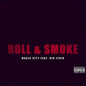 Image pour 'Roll & Smoke (feat. Kid Lyrik)'