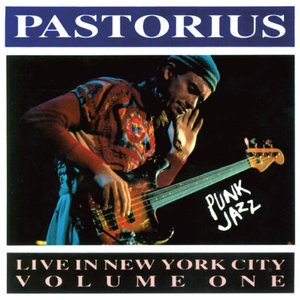 Image for 'Live in New York City, Volume 1: Punk Jazz'
