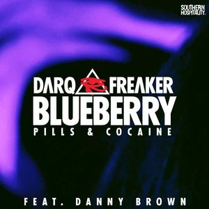 Image for 'Blueberry (Remixes) [feat. Danny Brown] - EP'