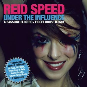 Image for 'Under The Influence (Continuous DJ Mix By Reid Speed)'