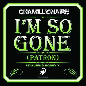 Image for 'I'm So Gone (Patron)'