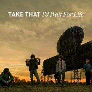Image for 'I'd Wait For Life'