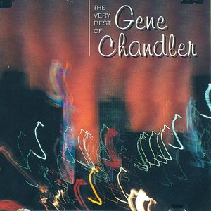 Image for 'The Very Best Of Gene Chandler'