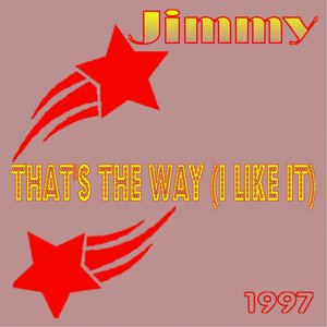 Image for 'That's the Way (I Like It)'