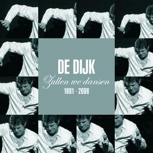 Image for 'Zullen We Dansen - Het Beste Van De Dijk 1981 - 2006'