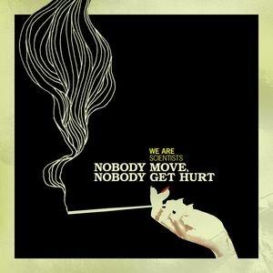 Bild für 'Nobody Move, Nobody Get Hurt'