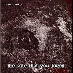 Image for 'The One That You Loved'