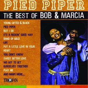Image for 'Pied Piper - The Best of Bob & Marcia'