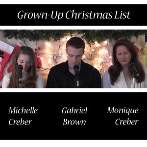 Imagen de 'Grown-Up Christmas List (feat. Monique Creber & Gabriel Brown)'