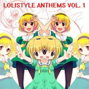 Immagine per 'Lolistyle Anthems Vol. 1'