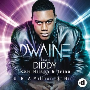 Image for 'U R A Million $ Girl (feat. Diddy, Kery Hilson & Trina)'