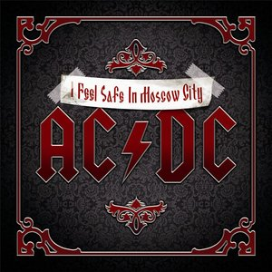 Image for 'I Feel Safe In Moscow City - Tribute to AC/DC'