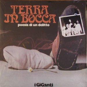 Image for 'Terra In Bocca (Poesia Di Un Delitto)'