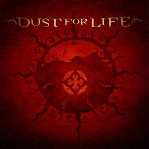 Image for 'Dust For Life'