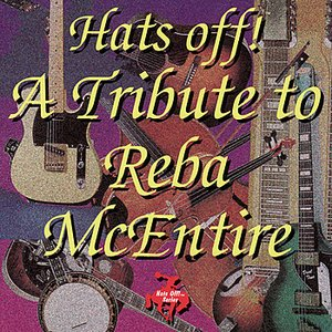 Image for 'Hats Off! A Tribute to Reba McEntire'