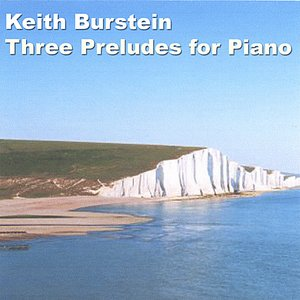 Image for 'Keith Burstein - Three Preludes for Piano'