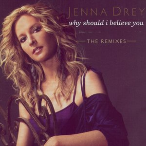 Image for 'Why Should I Believe You: The Remixes'
