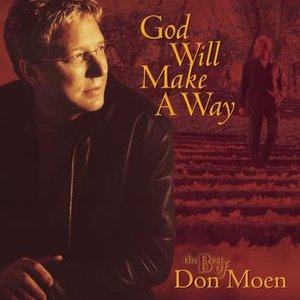 Image for 'God Will Make A Way: The Best Of Don Moen'
