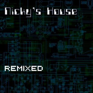 Image for 'Nicky's House Remixed'