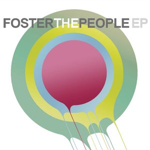 Image for 'Foster The People EP'