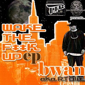 Image for 'Wake The Fuck Up EP'