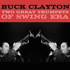 Image for 'Two Great Trumpets Of Swing Era'