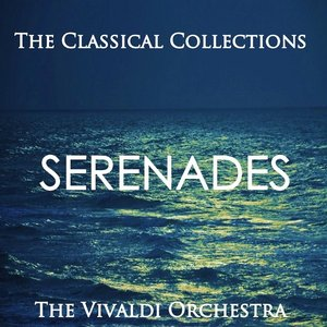 Image for 'The Classical Collections - Serenades'