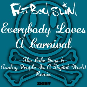 Image for 'Everybody Loves a Carnival (The Cube Guys & Analog People in a Digital World Remix)'