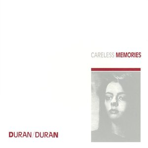 Image for 'The Singles 81-85 (disc 2: Careless Memories)'