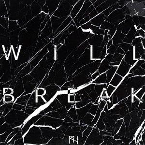 Bild för 'Will Break'