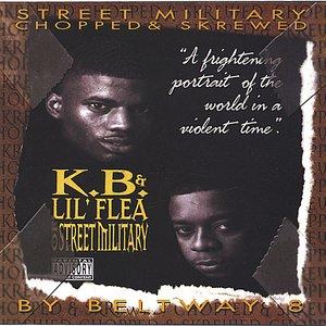 Image for 'K.B. & Lil' Flea of Street Military Chopped & Skrewed'