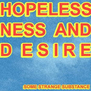 Image for 'Hopelessness and Desire - Single'