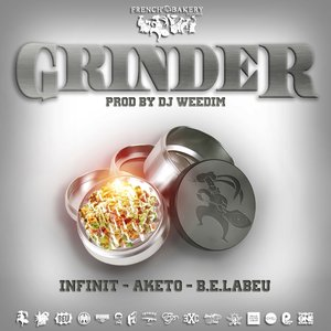Image for 'Grinder (feat. Aketo, Infinit, B.E.Labeu)'