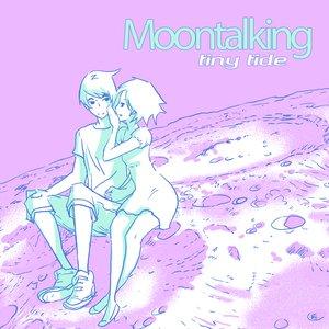 Bild für 'MoonTalKing'