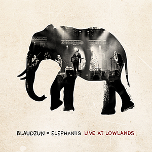Blaudzun - Elephants (Live at Lowlands)