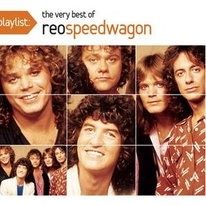 Image for 'Playlist: The Very Best Of REO Speedwagon'