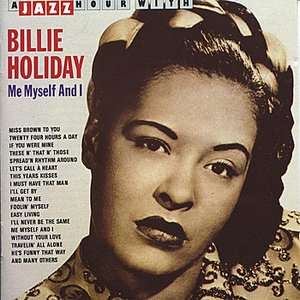 Image for 'A Jazz Hour With Billie Holiday: Me, Myself and I'