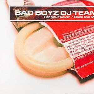 Image for 'Bad Boyz DJ Team'