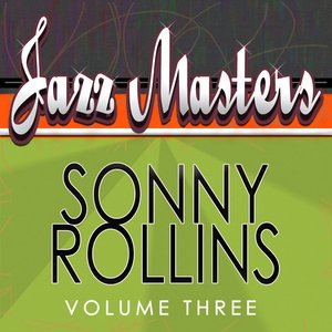 Image for 'Jazz Masters - Sonny Rollins Vol 3'